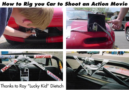 Left How To Rig Your Car With Cameras Shoot A Home Made Action Movie Dont Spare The Duct Tape Or Youll Lose Camera